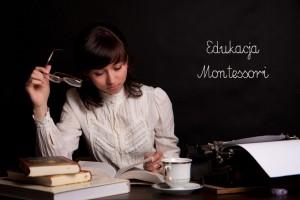 Edukacja alternatywna – o metodzie Montessori