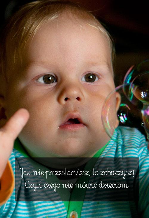 Komunikaty wychowawcze, które szkodzą dzieciom