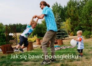 Angielski dla maluchów – zabawy