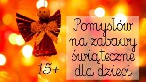 zabawy świąteczne dla dzieci, kalendarz adwentowy