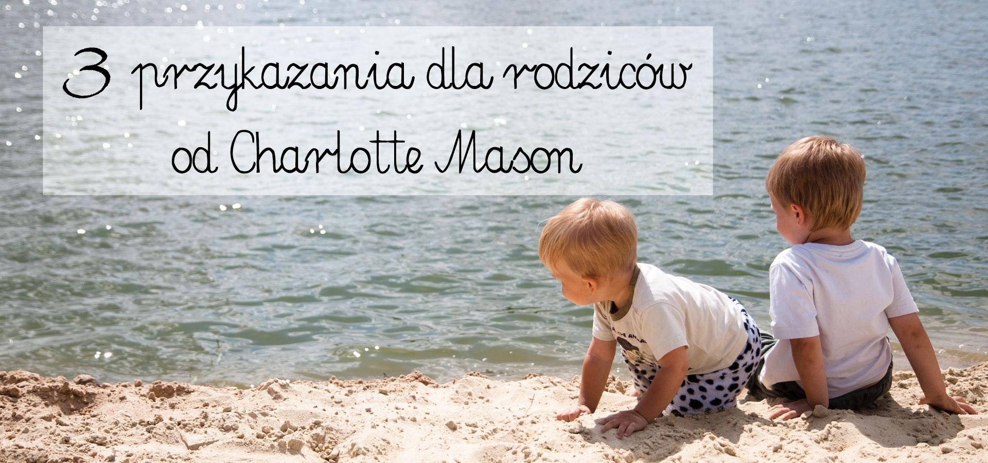 charlotte mason, przykzania dla rodziców