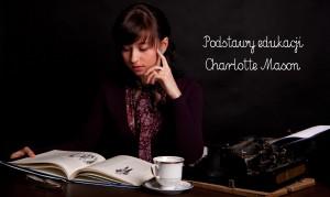 Edukacja Charlotte Mason – trzy filary