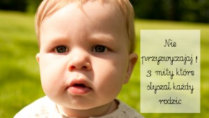 nie noś bo się przyzwyczai, mity dla rodziców, rodzicielstwo bliskości