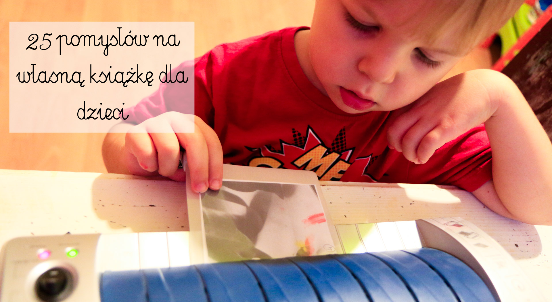 własna książka dla dzieci, dzieci robią książki, książki dla dzieci, jak zrobić książkę z dzieckiem