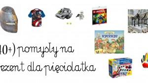pomysły na prezent dla pięciolatka, prezent rycerze, prezent indianie, mały geolog, prezent atrakcje dla dzieci