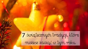 tradycje świąteczne, święta z rodziną, spokojne święta