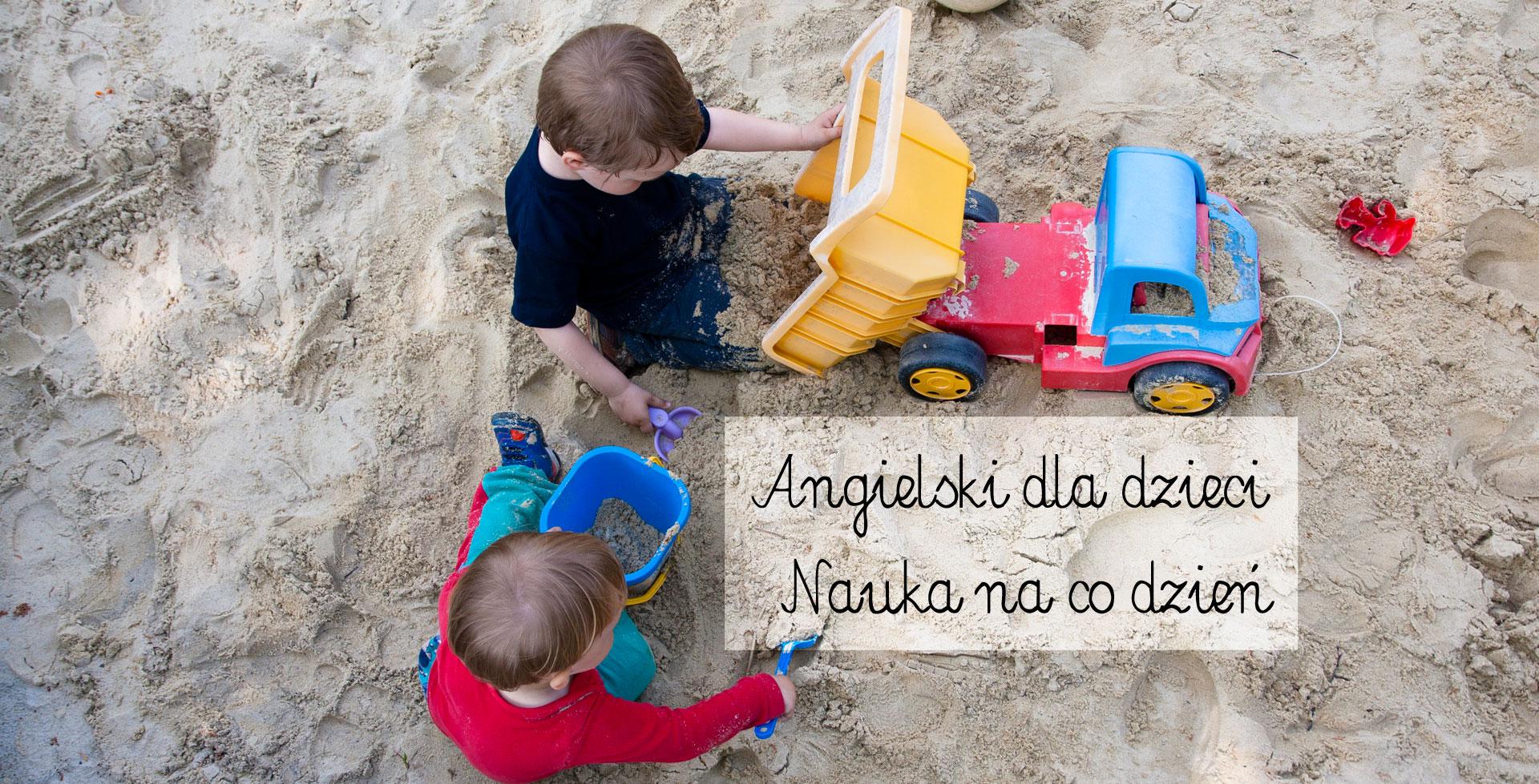 angielski dla dzieci, jak uczyć dziecko angielskiego w domu, angielski na co dzień