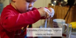 6 sposobów, które pomogą Twojemu dziecku się skupić