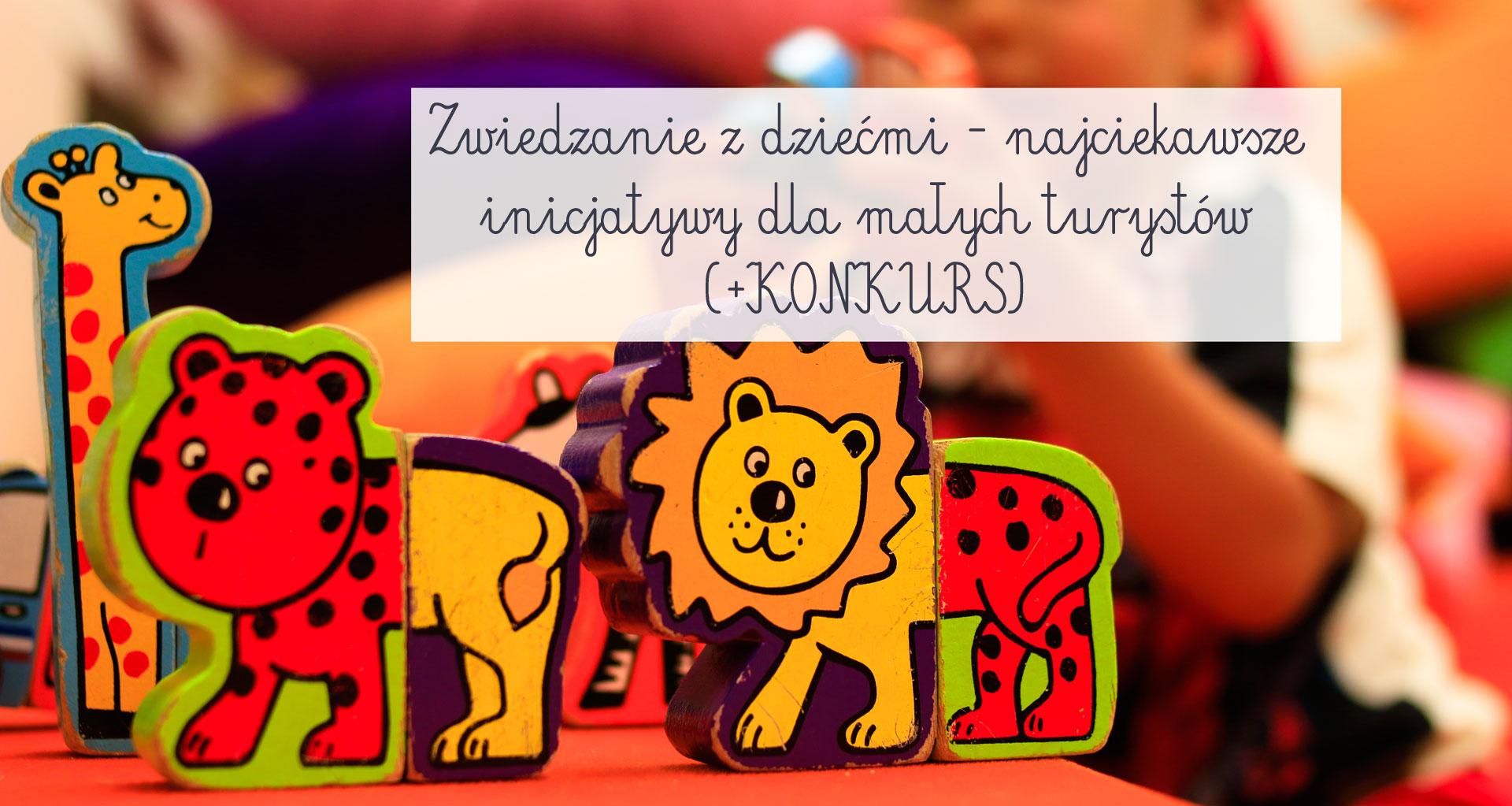 zwiedzanie z dziećmi, kiedy polska była mała, trasa dla bobasa, książki dla dzieci, historia dla dzieci, historia polski dla dzieci, wycieczki dla dzieci, muzea dla dzieci