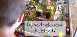 Czy warto odwiedzić Rabkoland?