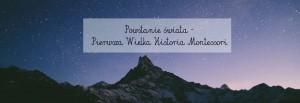 Powstanie świata – Pierwsza Wielka Historia Montessori