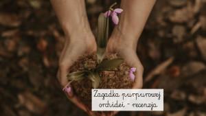 zagadka-purpurowej-orchidei