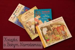 Książki o Bożym Narodzeniu dla dzieci- kilka propozycji