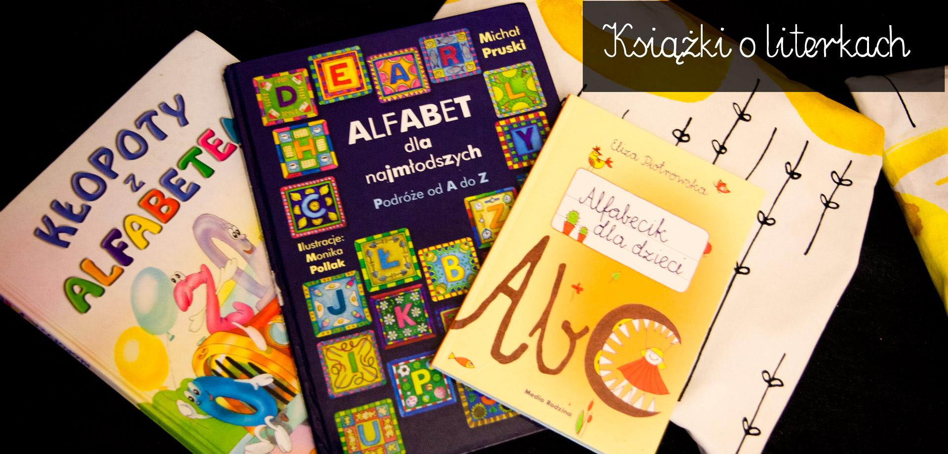 książki o literkach, nauka czytania, edukacja walorfska, montessori