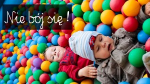 nie bój się, komunikaty wychowawcze, rodzicielstwo bliskości