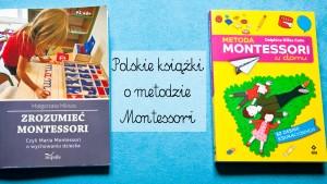 polskie ksiązki o montessori, książki o montessori po polsku, książki montessori dla rodziców