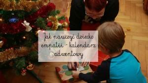 kalendarz adwentowy nauka empatii