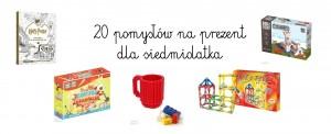 20 pomysłów na prezent dla siedmiolatka