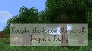 ksiazki-dla-fanow-minecraft